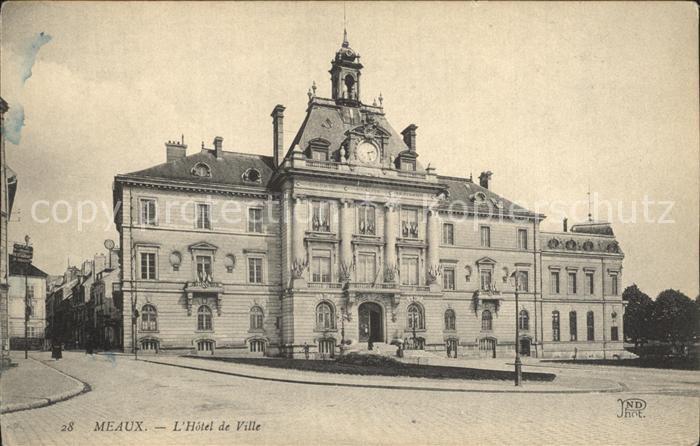 Meaux Seine et Marne Hotel de Ville Kat. Meaux
