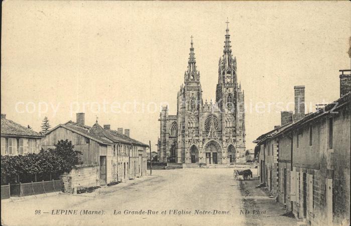 Lepine La Grande Rue l`Eglise Notre  Dame Kat. Lepine