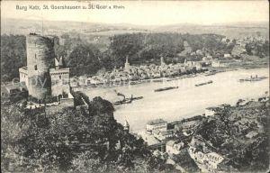St Goarshausen St Goar Burg Katz Rhein Binnenschifffahrt Kat. Sankt Goarshausen