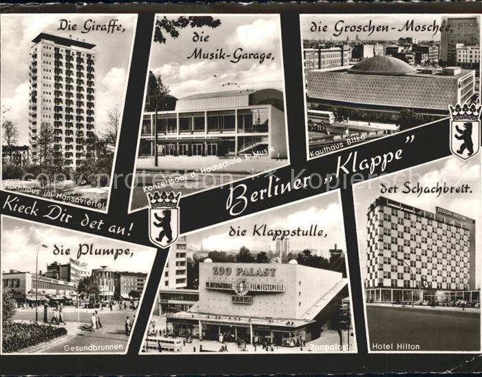 Berlin Hochhaus im Hansaviertel Konzertsaal Hochschule fuer Musik Gesundbrunnen Zoopalast Hotel Hilton Kat. Berlin
