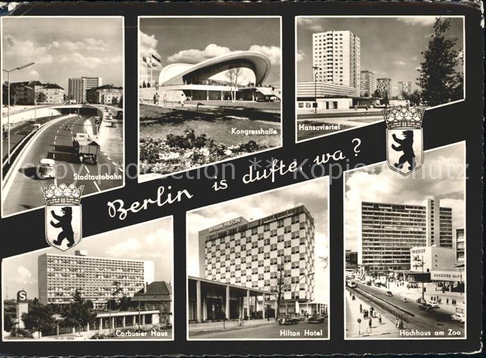 Berlin Kongresshalle Hansaviertel Corbusier Haus Hilton Hotel  Hochhaus am Zoo Kat. Berlin