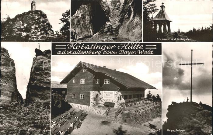 Koetzting Koetztinger Huette Kaitersberg Riedelstein Hoehle Ehrenmal Mittagstein Kreuzfelsen Rauchroehren Kat. Bad Koetzting