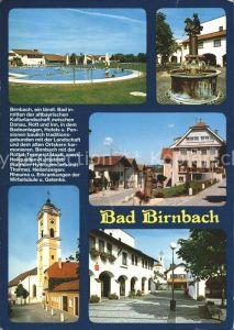 Bad Birnbach Schwimmbad Brunnen Dorfpartie Kirche Kat. Bad Birnbach