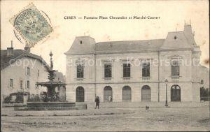 Cirey-sur-Vezouze Fontaine Place Chevandier Marche Couvert Stempel auf AK / Cirey-sur-Vezouze /Arrond. de Luneville