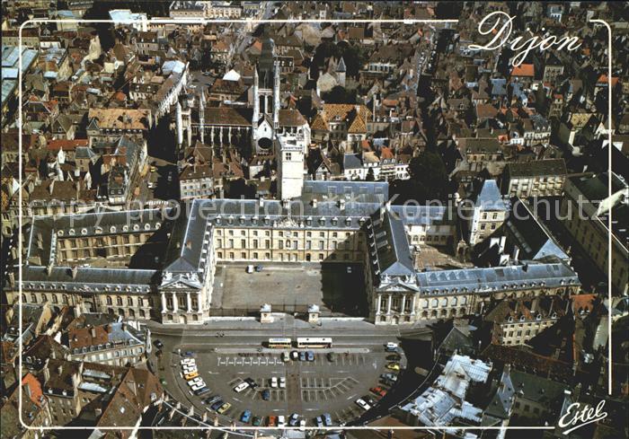 Dijon Cote d Or Place de la Liberation Palais des Ducs de Bourgogne Eglise Notre Dame vue aerienne Kat. Dijon