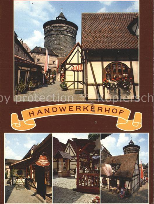 Nuernberg Handwerkerhof am Koenigstor Mittelalterliche Gassen Fachwerkhaus Kat. Nuernberg