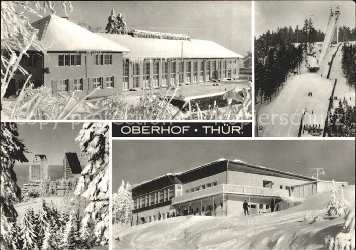 Oberhof Thueringen Haus der Freundschaft Sprungschanze am Rennsteig Interhotel Panorama Schanzenbaude Wintersportplatz Kat. Oberhof Thueringen