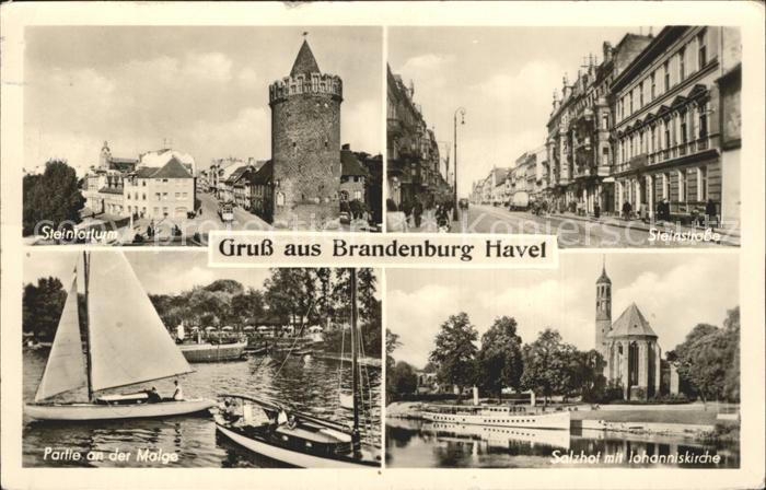 Brandenburg Havel Steintorturm Steinstrasse Salzhof Johanniskirche  Kat. Brandenburg