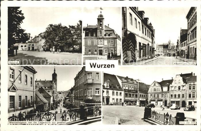Wurzen Sachsen Rathaus Albert Kuntz Strasse Bahnhof  Kat. Wurzen