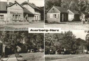 Auerberg Harz Ferienlager Auerberg mit Gaststaette Kat. Stolberg Harz