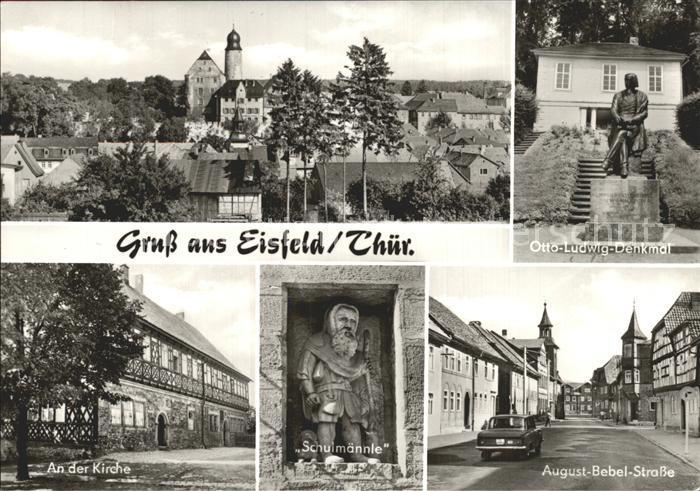 Eisfeld Kirche Otto Ludwig Denkmal August Bebel Strasse Kat. Eisfeld