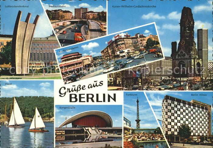 Berlin Kaiser Wilhelm Gedaechtniskirche Funkturm Kongresshalle  Kat. Berlin