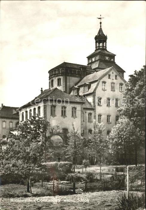 Hainewalde Ehemaliges Schloss Kat. Hainewalde