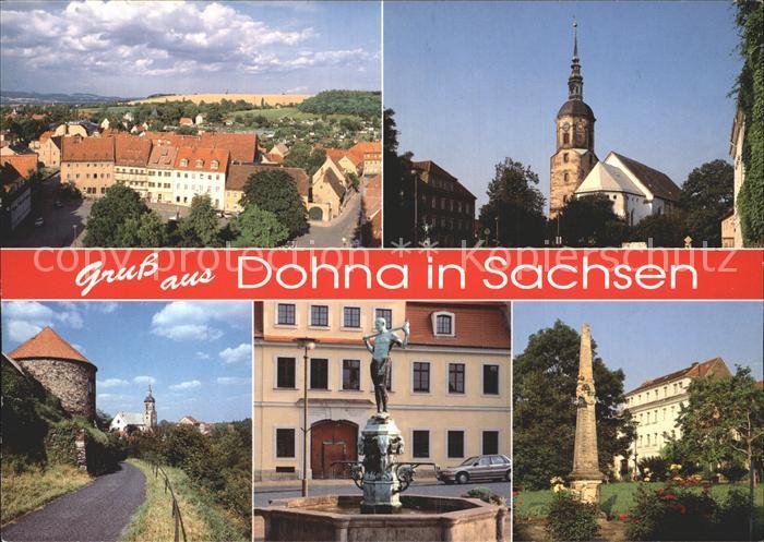 Dohna Sachsen Teilansicht Kirche Roter Turm Marktbrunnen Postsaeule Kat. Dohna Sachsen