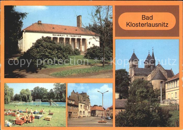 Bad Klosterlausnitz Sanatorium Dr. Friedrich Wolf Markt Klosterkirche  Kat. Bad Klosterlausnitz