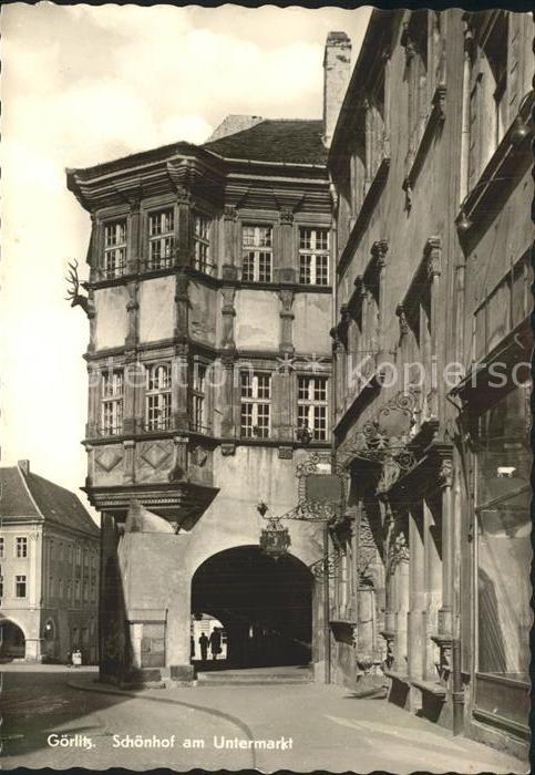 Goerlitz Sachsen Schoenhof Untermarkt  Kat. Goerlitz