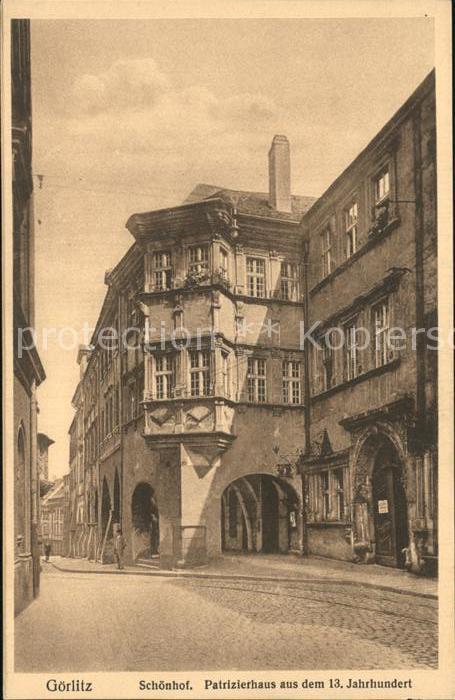 Goerlitz Sachsen Schoenhof Patrizierhaus  Kat. Goerlitz