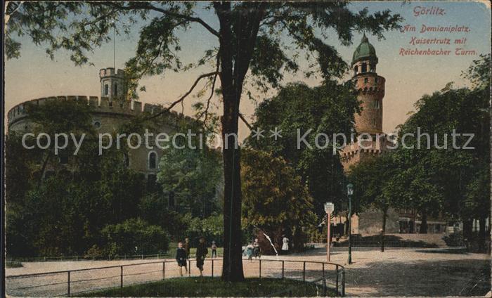 Goerlitz Sachsen Kaisertrutz Reichenbacher Turm Kat. Goerlitz