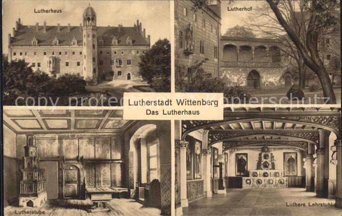 Wittenberg Lutherstadt Lutherhaus Lutherhof Lutherstube Luthers Lehrstuhl Kat. Wittenberg
