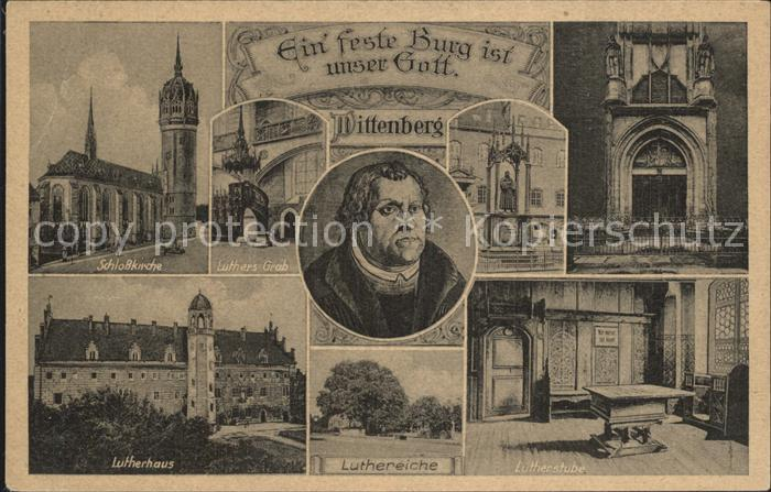 Wittenberg Lutherstadt Schlosskirche Luthers Grab Lutherhaus Luthereiche Lutherstube Kat. Wittenberg