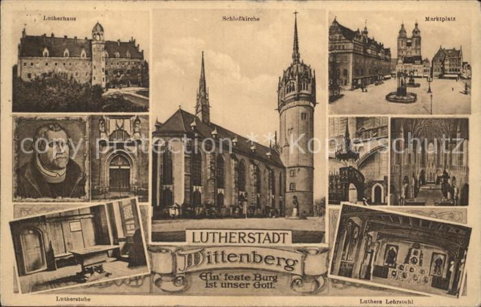 Wittenberg Lutherstadt Lutherstube Lutherhaus Schlosskirche Marktplatz Luthers Lehrstuhl Kat. Wittenberg