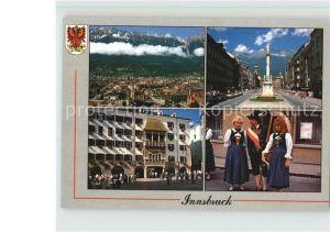 Innsbruck Maria Theresien Strasse Annasaeule Goldenes Dachl Kat. Innsbruck