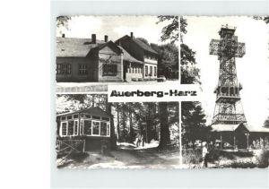 Auerberg Harz Gaststaette Auerberg Josephskreuz Kat. Stolberg Harz