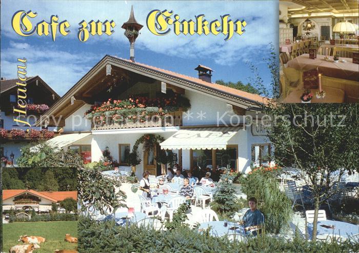 Heutau Cafe zur Einkehr Kat. Siegsdorf