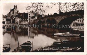 Villeneuve sur Yonne Pont L Yonne Eglise Notre Dame Kat. Villeneuve sur Yonne