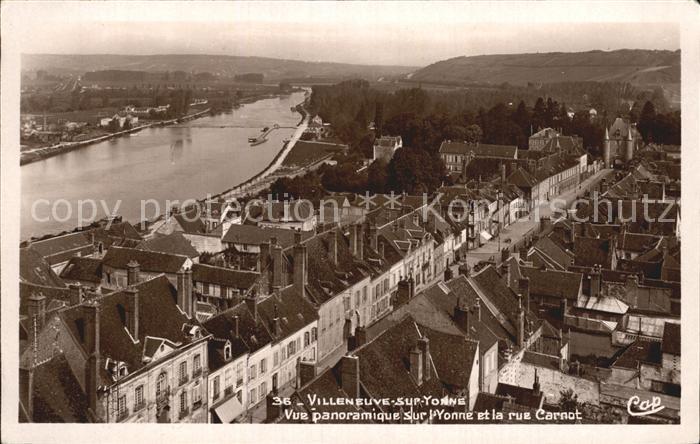 Villeneuve sur Yonne Panorama L onne Rue Carnot Kat. Villeneuve sur Yonne