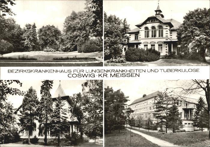 Coswig Sachsen Bezirkskrankenhaus Lungenkrankheiten Kat. Coswig