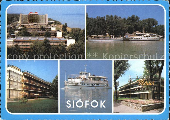 Siofok Hotels am Balaton Plattensee Dampfer Faehre Kat. Siofok