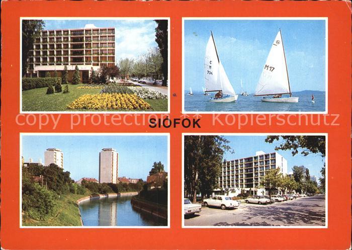 Siofok Hotel Hochhaus Kanal Segeln Plattensee Kat. Siofok