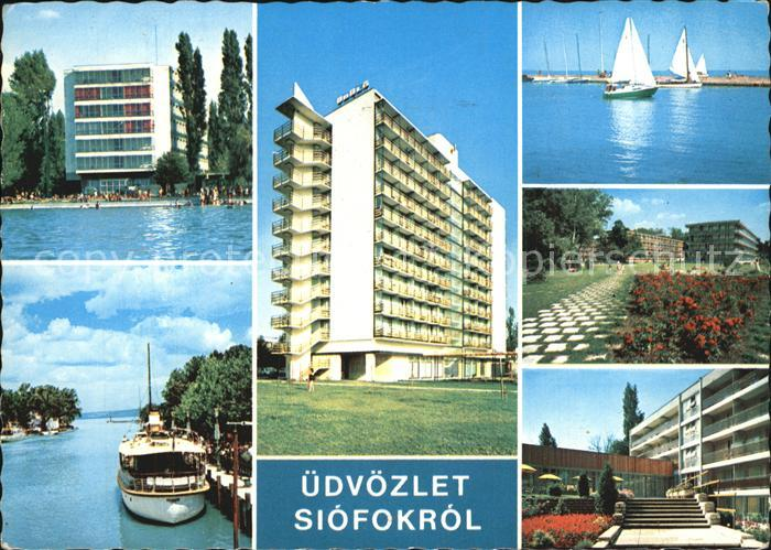 Siofok Hotel Dampfer Anleger Park Segeln Plattensee Kat. Siofok