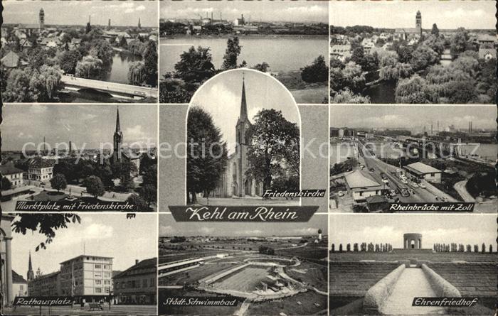 Kehl Rhein Rheinbruecke mit Zoll Marktplatz mit Friedenskirche Rathausplatz Staedtisches Schwimmbad  Kat. Kehl