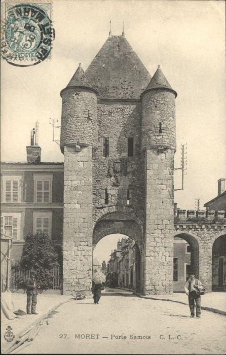 Moret-sur-Loing Moret Porte Samois x / Moret-sur-Loing /Arrond. de Fontainebleau