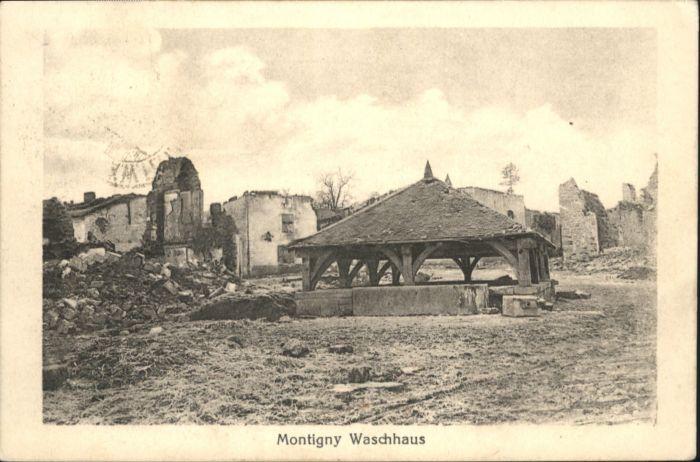 Montigny Meurthe-et-Moselle Montigny Waschhaus Zerstoerung x / Montigny /Arrond. de Luneville