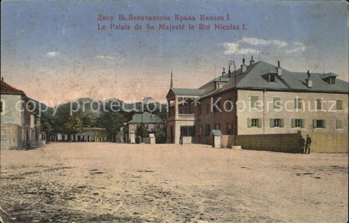Montenegro Le Palais de Sa Majeste le Roi Nicolas I / Montenegro /
