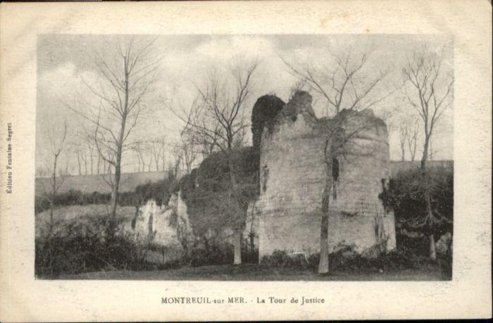 Montreuil sur Mer Montreuil sur Mer La Tour de Justice * / Montreuil Pas-de-Calais /Arrond. de Montreuil