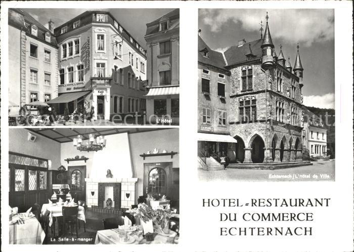 Echternach Hotel-Restaurant du Commerce  / Luxemburg /