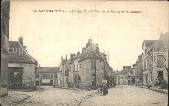 Guignes Rabutin Rue de Troyes et Rue de la Republique /  /