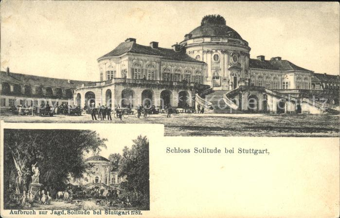 Stuttgart Schloss Solitude Aufbruch zur Jagd. Solitude  Kat. Stuttgart