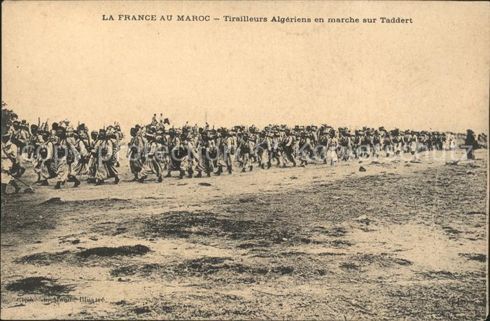 Marokko Maroc Tirailleurs Algeriens en marche sur Taddert Kat. Marokko