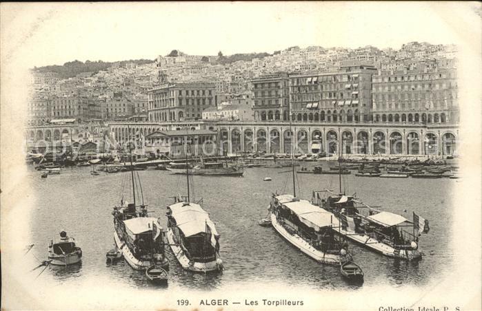 Alger Algerien Les Torpilleurs Bateau / Algier Algerien /