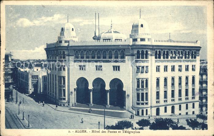 Alger Algerien Hotel des Postes et Telegraphes / Algier Algerien /
