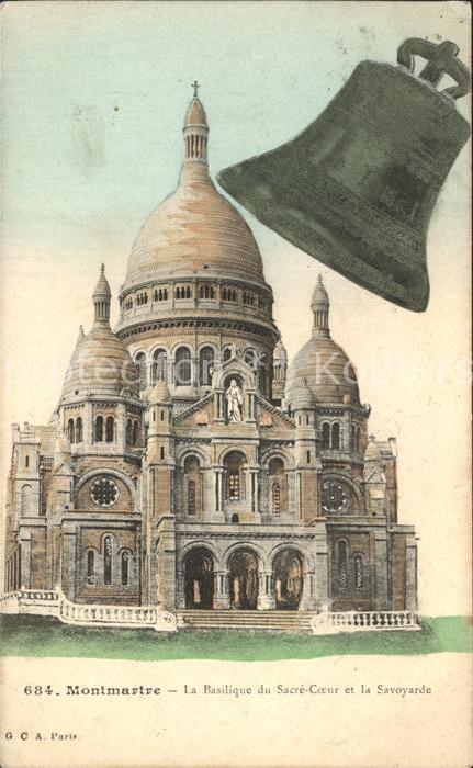 Montmartre Paris Basilique du Sacre Coeur et la Savoyarde Glocke Kat. Paris