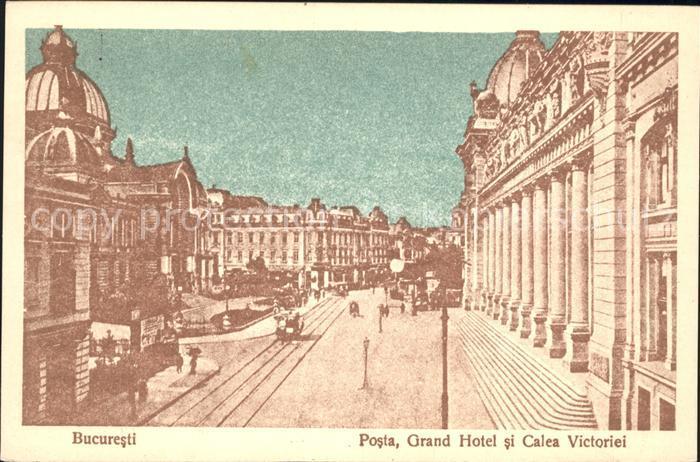 Bucuresti Posta Grand Hotel si Calea Victoriei Kat. Rumaenien