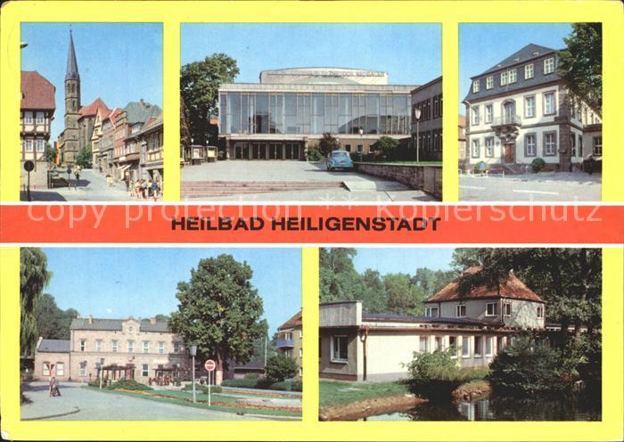 Heiligenstadt Eichsfeld Am Berge Kreiskulturhaus Rathaus Bahnhof Kneippbad Kat. Heiligenstadt