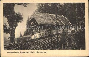 St Kathrein Roseggers Heim als Lehrbub Kat. St Kathrein am Offenegg Steiermark