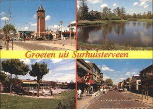Surhuisterveen Turm See Gaststaette Strassenpartie Kat. Surhuisterveen